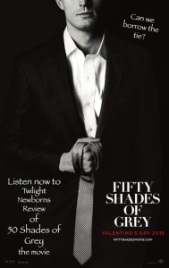 Twilight Newborns review of 50 Shades of Grey the Movie